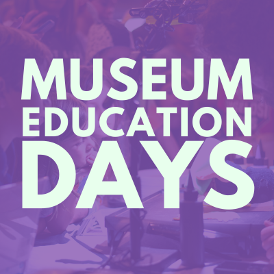 Museum Education Days